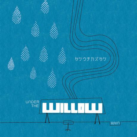 2013年6月リリース![3rdソロアルバム] UNDER THE WILLOW -RAIN-