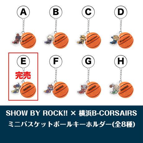 SHOW BY ROCK!! × 横浜B-CORSAIRS トレーディングミニバスケットボールキーホルダー - H