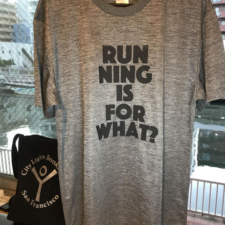 RUNNING IS FOR WHAT? ヘザーグレー送料無料