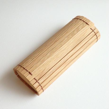 巻き簾の眼鏡入れ(ナラの木)/ Roll case for glasses 'Japanese oak'