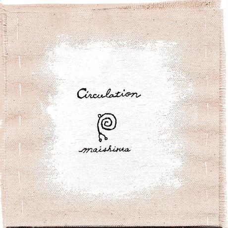 "maishinta ""Circulation""  CD盤"