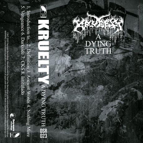KRUELTY - A Dying Truth cassette (Dead Sky Recordings)