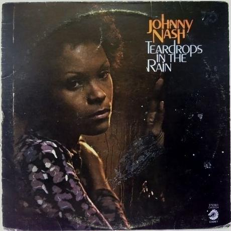 Johnny Nash – Teardrops In The Rain