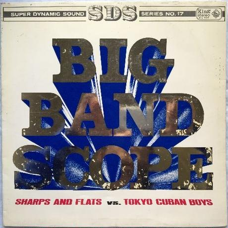 Sharps And Flats, Tokyo Cuban Boys ‎– Big Band Scope