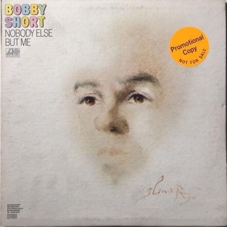 Bobby Short – Nobody Else But Me