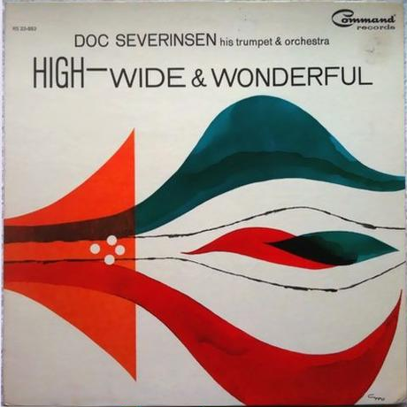 Doc Severinsen His Trumpet and Orchestra ‎– High-Wide & Wonderful