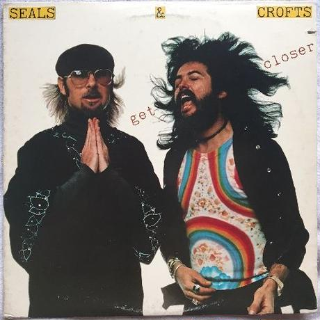 Seals & Crofts – Get Closer
