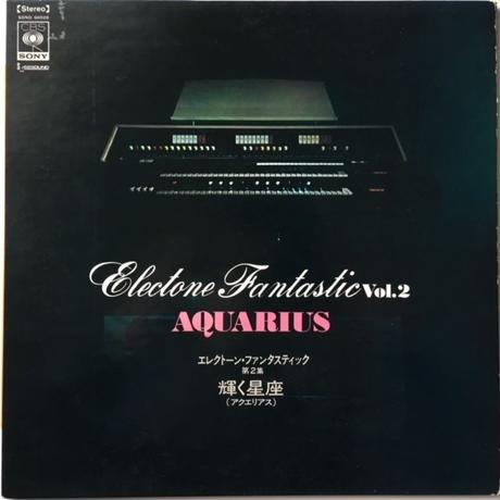 Koichi Oki (沖 浩一) ‎– Electone Fantastic Vol. 2 - Aquarius