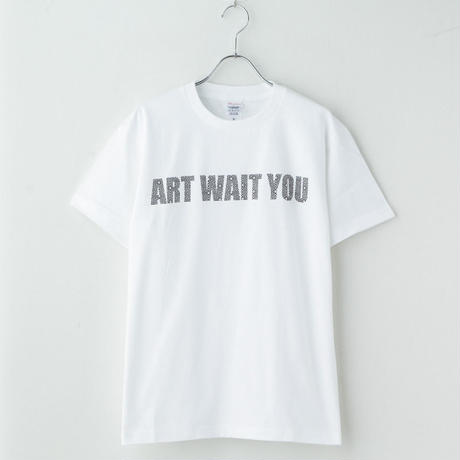 ART WAIT YOU