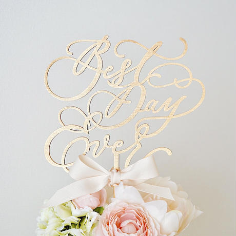 CAKE TOPPER -BEST DAY EVER-