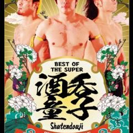 BEST OF THE SUPER 酒呑童子
