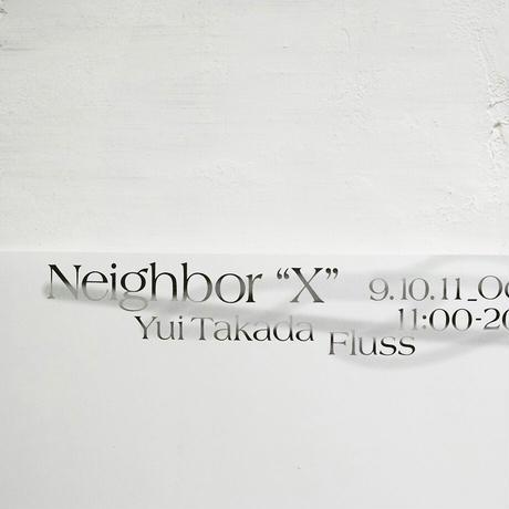 """Neighbor """"X"""" ポスター"""