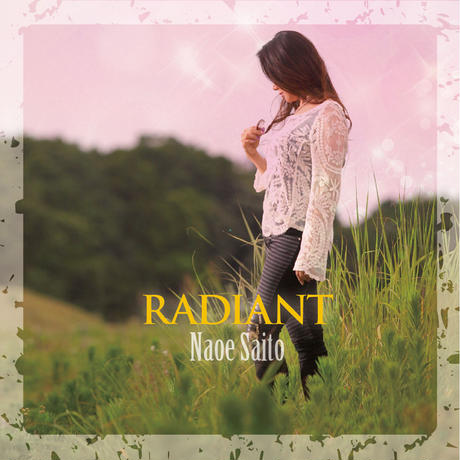 CD「RADIANT」齋藤直江