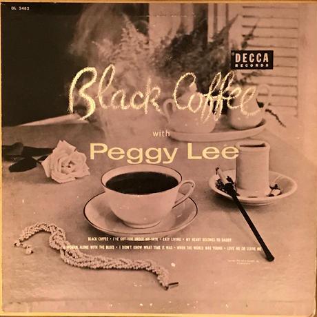 Peggy Lee/Black Coffee (Decca DL5482)MONO 10インチ オリジナル盤