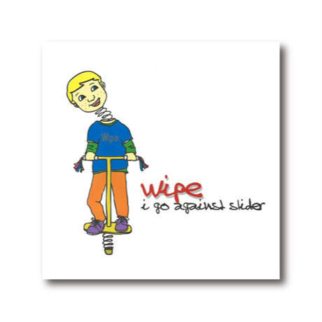 wipe (ワイプ) 1st single【i go against slider】