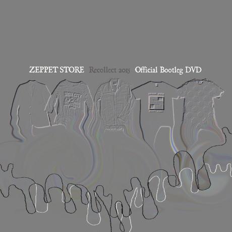 ZEPPET STORE【Tour Recollect 2015 @ Osaka】アーカイブ映像DVD