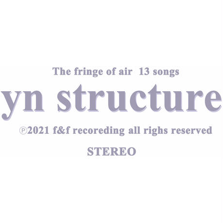 yn structure / The fringe of air・ Tシャツ