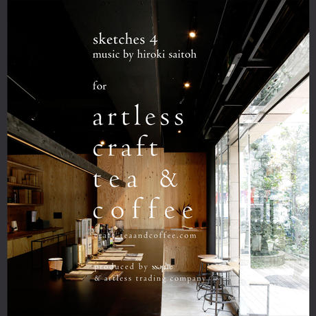 sketches 4: music for artless craft tea & coffee
