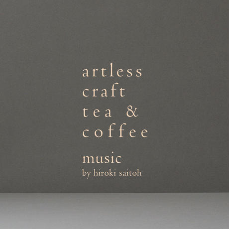 sketches 3:  music for artless craft tea & coffee