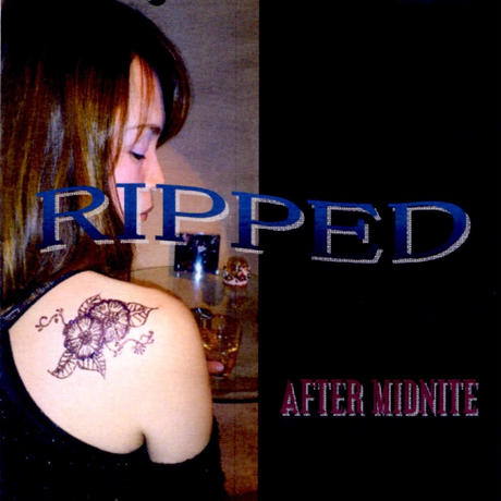 RIPPED by AFTER MIDNITE / CD(10 songs)