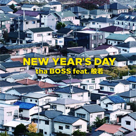 tha BOSS feat. 般若 / NEW YEAR'S DAY [CD]