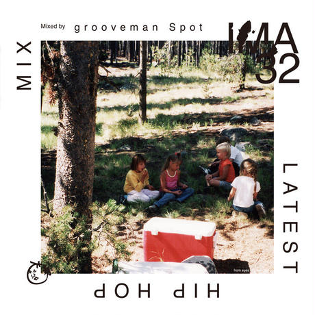 grooveman Spot / IMA#32 [MIX CD]