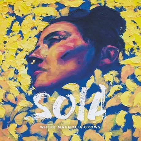 SOIA / WHERE MAGNOLIA GROWS [LP]