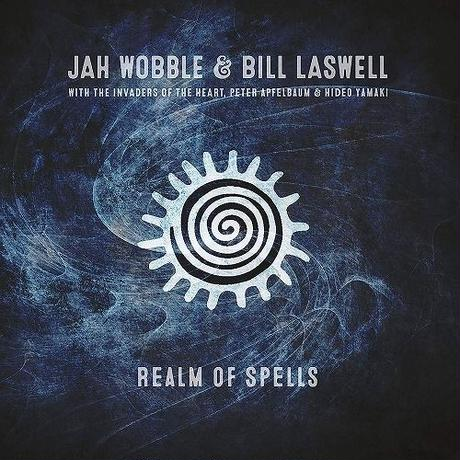 JAH WOBBLE & BILL LASWELL / REALM OF SPELLS -輸入盤- [CD]