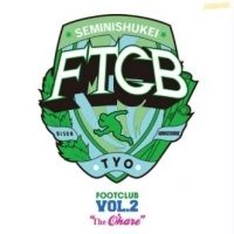 FOOTCLUB VOL.2 The O'hare [MIX CD]