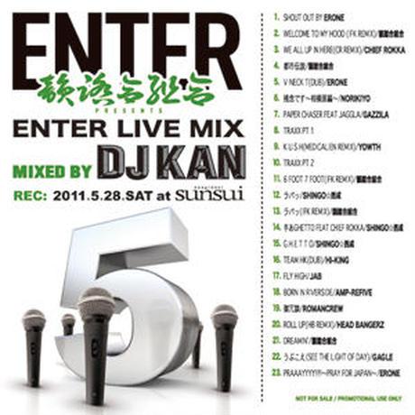 """DJ KAN / """"ENTER LIVE MIX 2"""" [MIX CD]"""