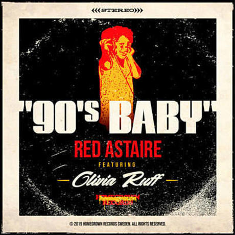 RED ASTAIRE aka FREDDIE CRUGER / 90'S BABY FEAT. OLIVIA RUFF [7inch]