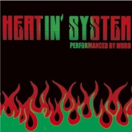 Muro / Heatin'System 2012 [MIX CD]