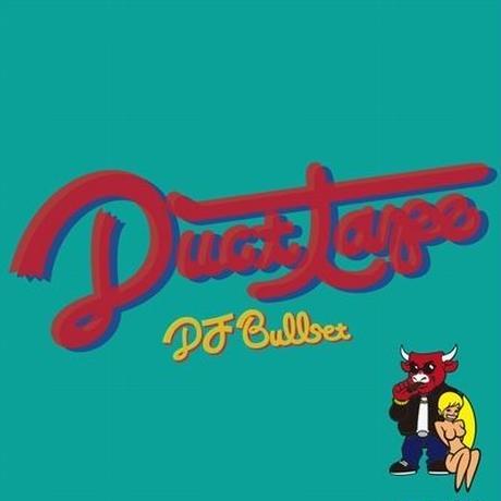 DJ BULLSET / DUCT TAPE [MIX CD]