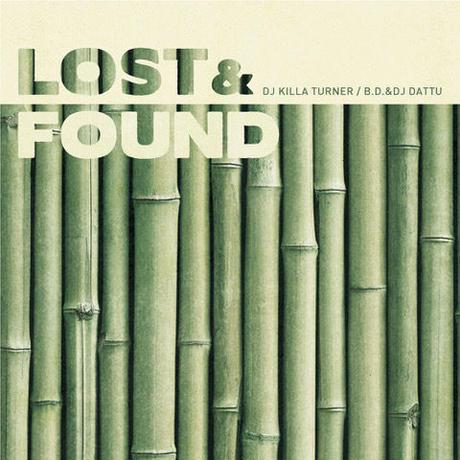 DJ Killa Turner/B.D. & DJ DATTU - LOST & FOUND [MIX CD]
