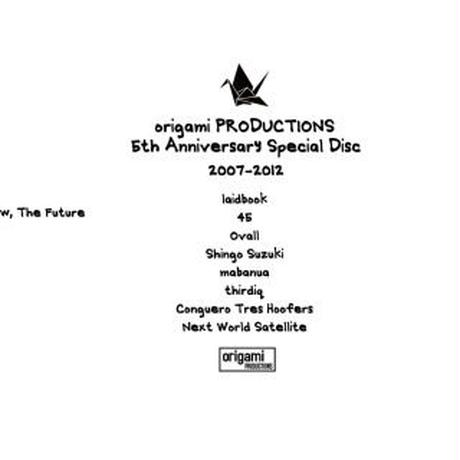 origami PRODUCTIONS 5th Anniversary Special Disc 2007-2012 [2CD]