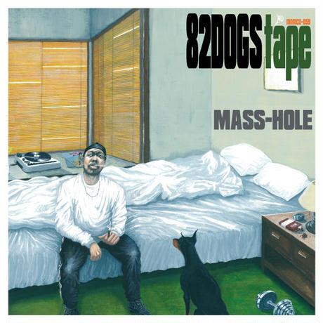 MASS-HOLE / 82dogs tape [MIX CD]