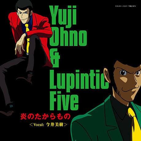 9/18 - Yuji Ohno & Lupintic Five / 炎のたからもの <Vocal / 今井美樹> [7inch]
