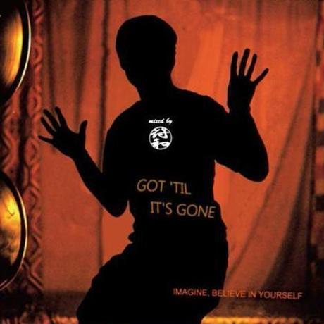 符和 - Got 'Til It's Gone [MIX CD]