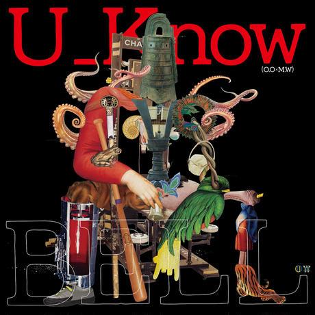 U_Know [Olive Oil x Miles Word] / BELL [LP]