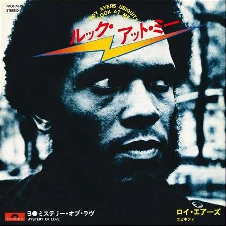 11/3 - Roy Ayers Ubiquity - Look at Me / Mystery Of Love [7inch]