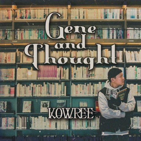 KOWREE / Gene And Thought [CD]