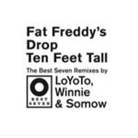 予約 - FAT FREDDY'S DROP / TEN FEET TALL [12inch]