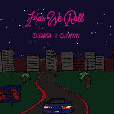 DJ QUESTA & DJ ENDRUN / HOW WE ROLL [MIX CD]