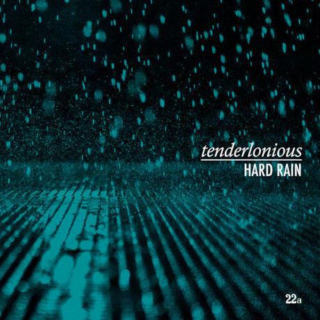 予約 - TENDERLONIOUS / HARD RAIN -国内盤- [CD]