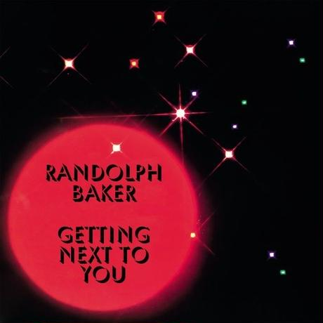RANDOLPH BAKER / GETTING NEXT TO YOU [12INCH]