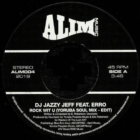 DJ JAZZY JEFF / ROCK WIT U feat. ERRO (OSUNLADE YORUBA SOUL EDITS) [7inch]
