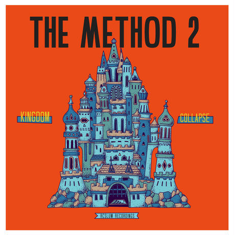 RCSLUM RECORDINGS PRESENTS THE METHOD 2 / KINGDOM COLLAPSE [2CD]