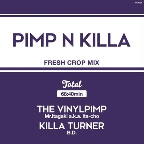 Mr.Itagaki a.k.a. Ita-cho & KILLA TURNER - B.D. / PIMP&KILLA [MIX CD]
