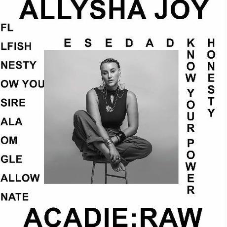 ALLYSHA JOY / ACADIE: RAW [CD]