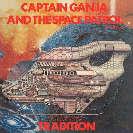 10/16 - TRADITION / CAPTAIN GANJA & THE SPACE PATROL EP vol.2 [7inch]